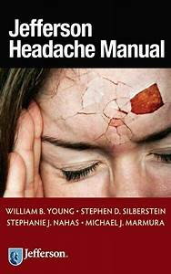 Jefferson Headache Manual  Paperback By Young  William B
