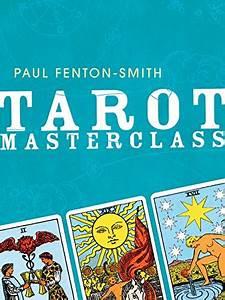 Tarot Masterclass By Fenton