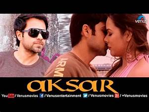You Tube Film X : aksar hindi movies full movie emraan hashmi movies latest bollywood full movies youtube ~ Medecine-chirurgie-esthetiques.com Avis de Voitures