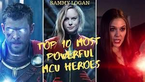 Top, 10, Most, Powerful, Mcu, Superheroes, In, The, Infinity, Saga