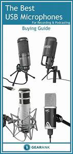A Detailed Guide To The Best Usb Microphones For Recording