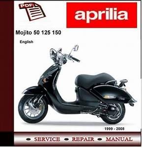 Aprilia Mojito 50 125 150 Workshop Repair Service Manual