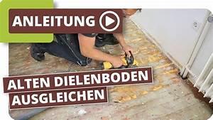 Schiefen Holzboden Ausgleichen : alten dielenboden holzboden ausgleichen youtube ~ A.2002-acura-tl-radio.info Haus und Dekorationen
