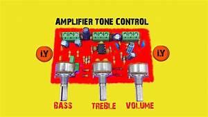 How To Make An Amplifier Tone Control Circuit   Ton