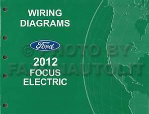 2012 Ford Focus Electric Wiring Diagram Manual Original