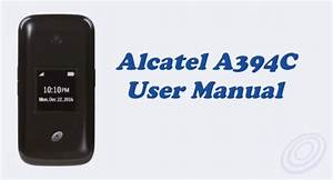Tracfone Alcatel A394c User Manual Guide And Instructions