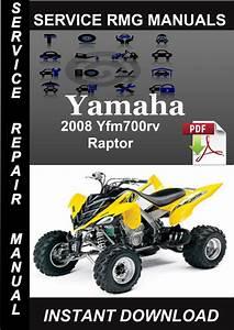 2008 Yamaha Yfm700rv Raptor Service Repair Manual Download
