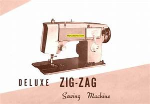 Deluxe Zigzag  2 Sewing Machine Instruction Manual