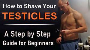 How To Shave Your Testicles