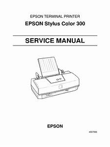 Epson Stylus Color 300 Service Manual Printx