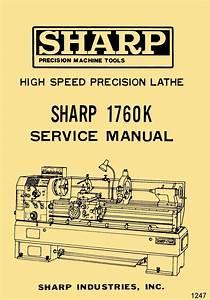 Sharp 1760k Metal Lathe Instructions  U0026 Part Owner U0026 39 S Manual