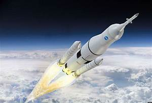 Space Launch System  Nasa U0026 39 S New Sls Rocket May Permit Deep