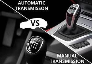 Manual Vs Automatic  Which Is Better