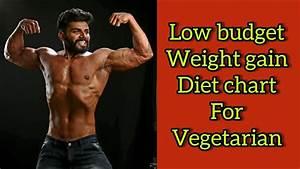 Low Budget Weight Gain Diet Chart For Beginner Ll Vegetarian Ll No Supplements Ll