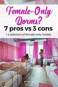 Why Female Dorms? 7 Pros and 3 Cons by Hostelgeeks