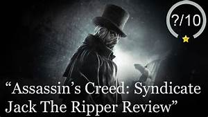 Jack The Ripper Review - Assassin U0026 39 S Creed Syndicate