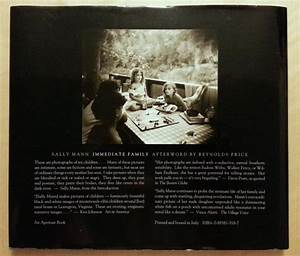 Immediate Family by Sally Mann: Near Fine Hardcover (1992) 1st Edition, INSCRIBED by author ...