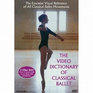 The Video Dictionary Of Classical Ballet