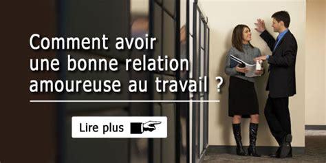 relation sexuelle au bureau relation amoureuse au bureau 28 images 171 ch 233 ri e