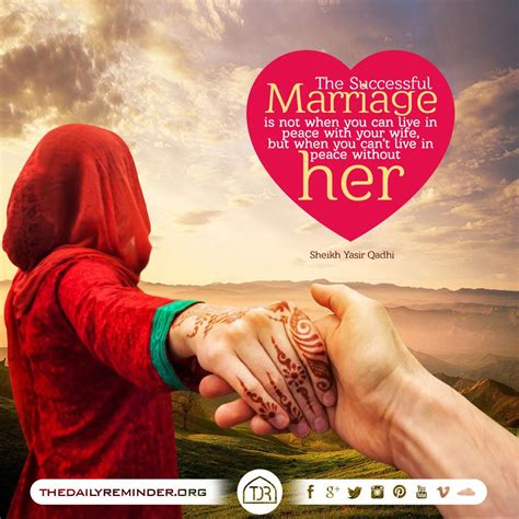 These inspirational islamic marriage quotes for husband and wife will definitely demonstrate to you how kind one ought to be with his or her companion. #quotesonwedding | Islamic love quotes, Wedding quotes marriage, Islamic wedding quotes