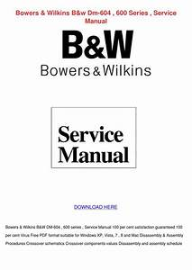 Bowers Wilkins Bw Dm 604 600 Series Service M By