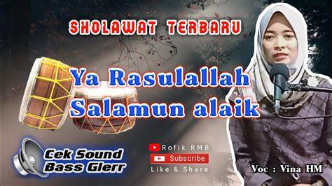 Cek sound lirik & video klip mp4. Cek sound terbaru | Sholawat terbaru | Ya Rosulallah ( VOC ...