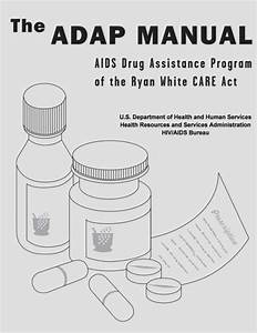 The Adap Manual  Aids Drug Assistance Program Of The Ryan