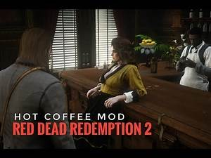 Hot Coffee Mod in Red Dead Redemption 2 PC